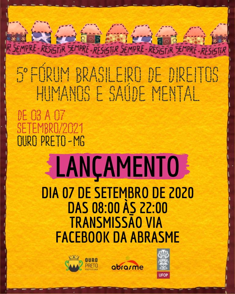 Lançamento do 5º Fórum Brasileiro de Direitos Humanos e Saúde Mental