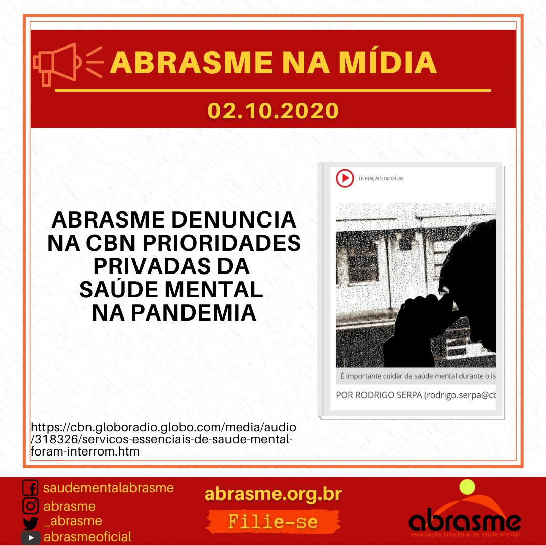 ABRASME denuncia na CBN prioridades privadas da Saúde Mental na Pandemia