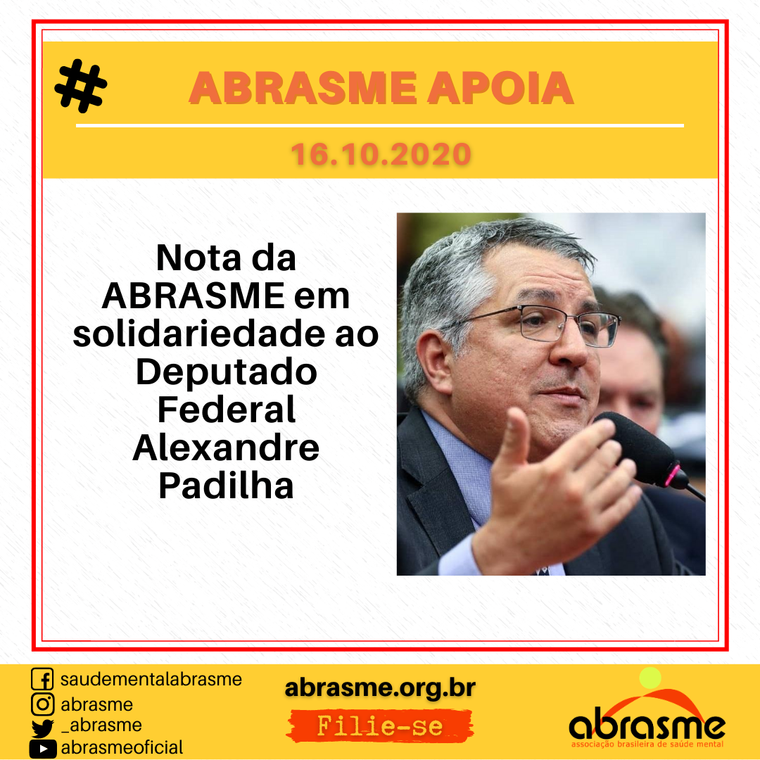 Nota da ABRASME em solidariedade ao Deputado Federal Alexandre Padilha