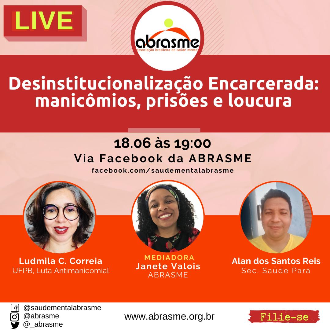 LIVE - Desinstitucionalização Encarcerada: manicômios, prisões e loucura
